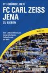 111 Grnde Den FC Carl Zeiss Jena Zu Lieben