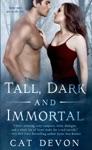 Tall Dark And Immortal