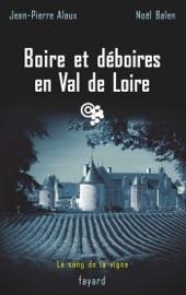 Boire Et D Boires En Val De Loire