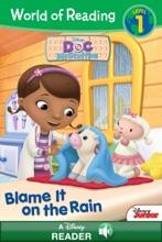 World Of Reading Doc McStuffins:  Blame It On The Rain