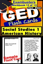 GED Test Prep Social Studies 1: US History Review--Exambusters Flash Cards--Workbook 12 Of 13