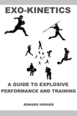Exo-Kinetics: A Guide to Explosive Performance and Training