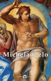 DELPHI COMPLETE WORKS OF MICHELANGELO