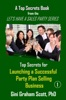 Top Secrets For Launching A Successful Party Plan Selling Business