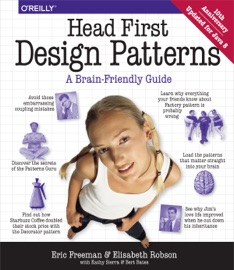 Head First Design Patterns - Eric Freeman, Elisabeth Robson, Bert Bates & Kathy Sierra