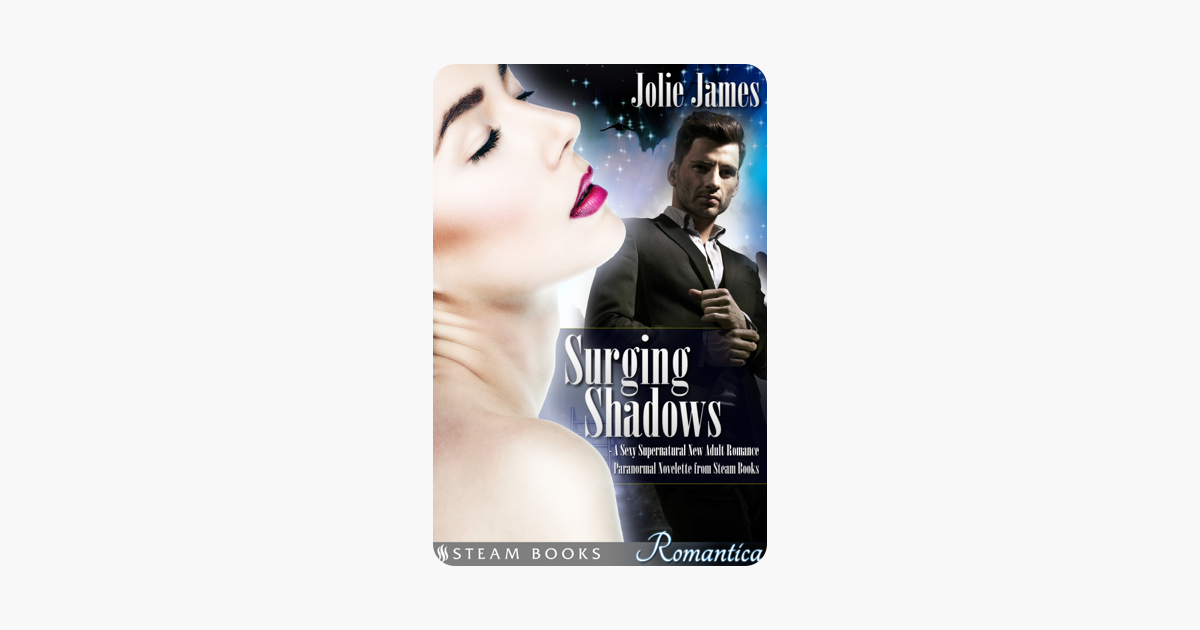 ‎Surging Shadows - A Sexy Supernatural New Adult Romance Paranormal  Novelette from Steam Books