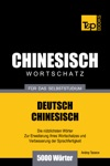 Deutsch-Chinesischer Wortschatz Fr Das Selbststudium 5000 Wrter