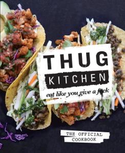 Thug Kitchen Boekomslag