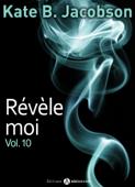 Download and Read Online Révèle-moi ! – vol. 10