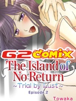 The Island of No Return: Trial by Lust 2
