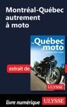 Montral-Qubec Autrement  Moto