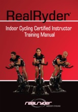 RealRyder Indoor Cycling Certified Instructor Training Manual