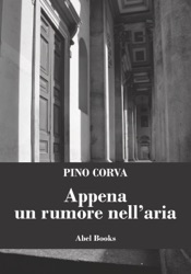 Download and Read Online Appena un rumore nell'aria
