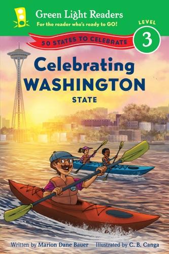 Marion Dane Bauer & C.B. Canga - Celebrating Washington State (Multi-Touch Edition)
