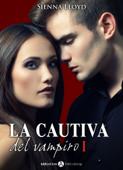 La cautiva del vampiro - Vol. 1 Book Cover