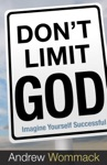 Dont Limit God