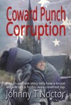 Coward Punch Corruption- Hobo Chronicles Book Three