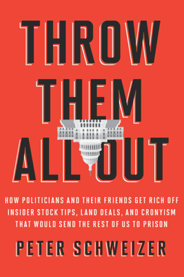 Throw Them All Out - Peter Schweizer book