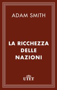 La ricchezza delle nazioni Libro Cover