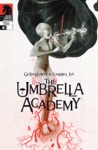 The Umbrella Academy Apocalypse Suite 4