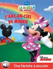 La maison de Mickey, l'arc-en-ciel de Minnie (Volume 2)