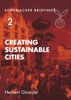 Creating Sustainable Cities