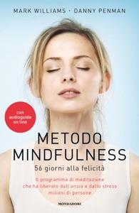 Metodo Mindfulness da Danny Penman & Mark Williams