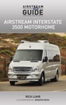 The Airstream Interstate 3500 Motorhome