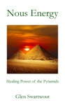 Nous Energy Healing Power Of The Pyramids