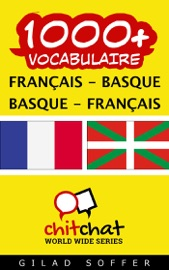 1000+ FRANçAIS - BASQUE BASQUE - FRANçAIS VOCABULAIRE