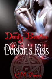 Poison's Kiss (Book 2 Deadly Beauties) book