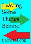 Leaving Some Things Behind