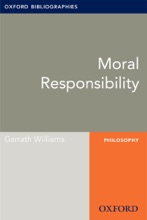 Moral Responsibility: Oxford Bibliographies Online Research Guide