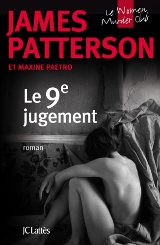 James Patterson & Maxine Paetro - Le 9e jugement