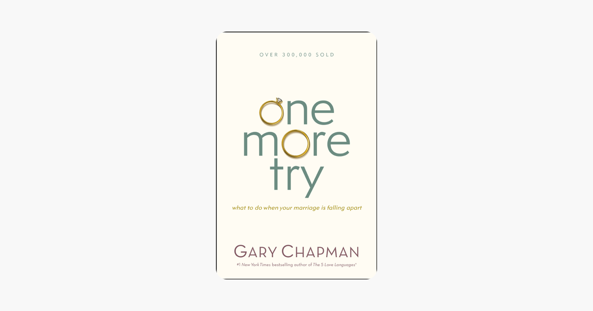 One More Try - Gary Chapman