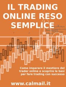 Il trading online reso semplice. da Stefano Calicchio Copertina del libro