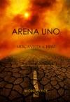 Arena Uno Mercanti Di Schiavi Libro 1 Della Trilogia Della Sopravvivenza