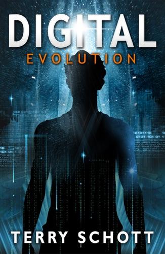 Digital Evolution - Terry Schott - Terry Schott
