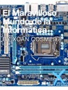 El Maravilloso Mundo De La Informtica
