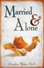 Married And Alone