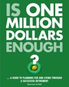 Is One Million Dollars Enough