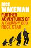 Rick Wakeman - Further Adventures of a Grumpy Old Rock Star artwork