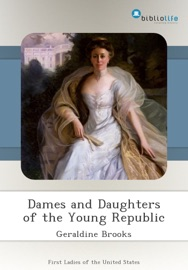 Dames and Daughters of the Young Republic PDF Download