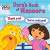 Doras Book Of Manners Dora The Explorer