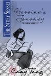 Story Sensei Heroines Journey Worksheet