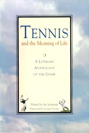 Tennis and the Meaning of Life