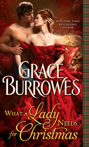 Grace Burrowes - What a Lady Needs for Christmas