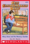 The Baby-Sitters Club 93 Mary Anne And The Memory Garden