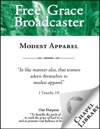Free Grace Broadcaster - Issue 216 - Modest Apparel
