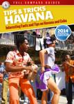 Havana Tips and Tricks